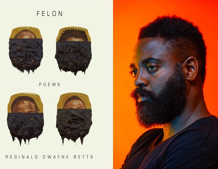 FELON by Reginald Dwayne Betts